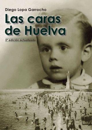 Las caras de Huelva. Diego Lopa
