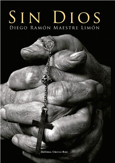 Diego Maestre. Sin Dios